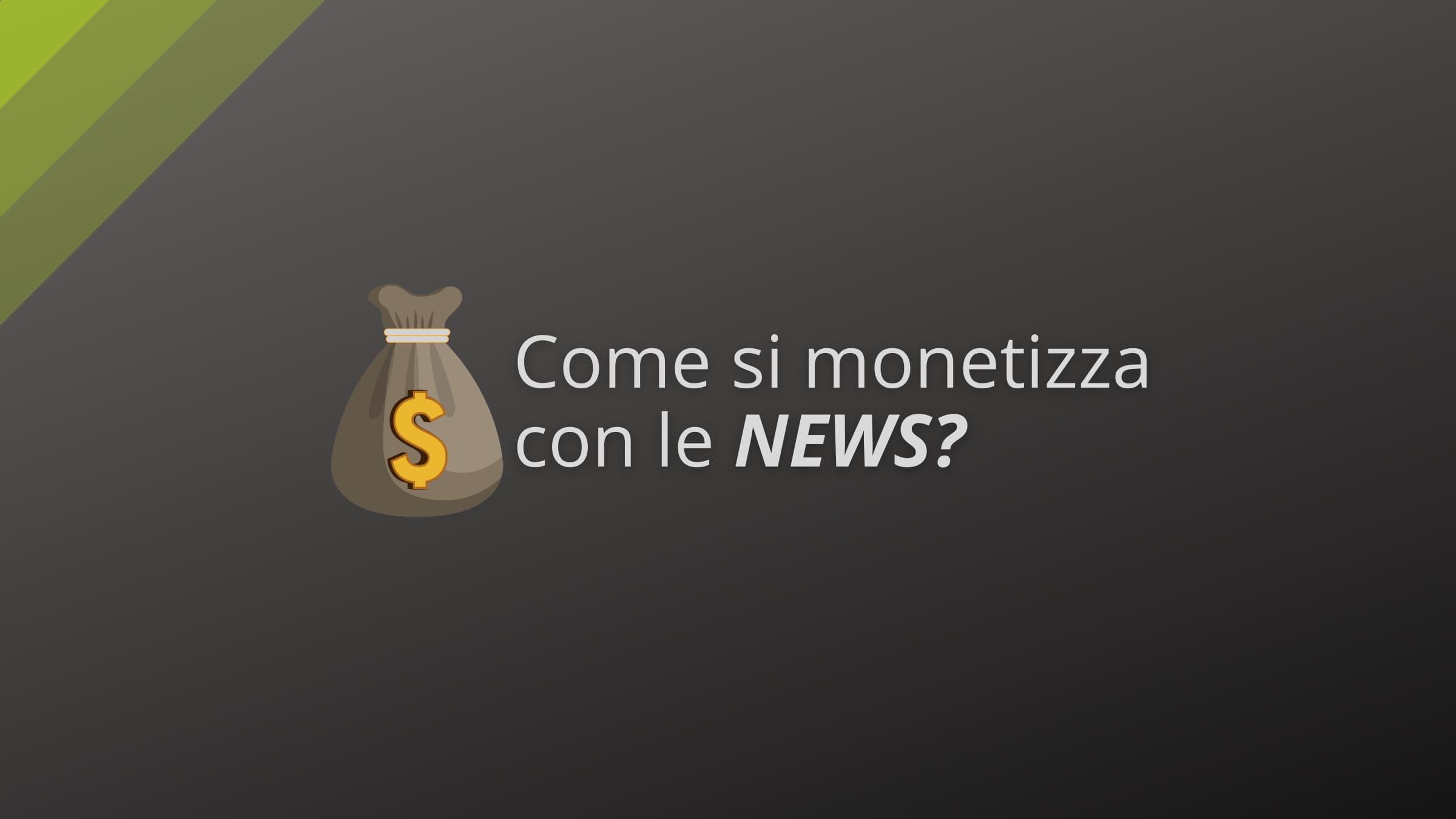 Monetizzare con le news